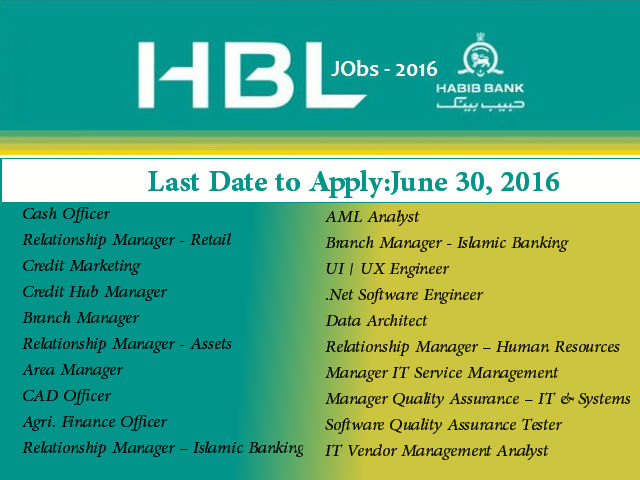 Multiple Jobs in HBL 2016 Habib Bank Limited is the Pakistan's largest bank.