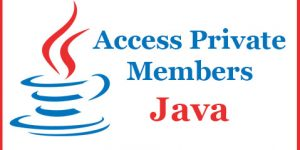 Access Private Variables In Java